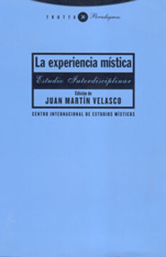 LA EXPERIENCIA MÍSTICA: ESTUDIO INTERDISCIPLINAR