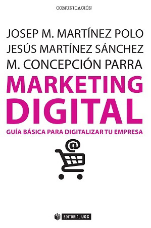 MARKETING DIGITAL. GUÍA BÁSICA PARA DIGITALIZAR TU EMPRESA