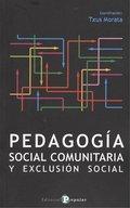 PEDAGOGÍA SOCIAL COMUNITARIA Y EXCLUSIÓN SOCIAL.