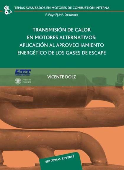 TRANSMISIÓN DE CALOR EN MOTORES ALTERNATIVOS : APLICACIÓN AL APROVECHAMIENTO ENERGÉTICO DE LOS