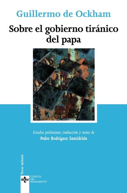 Sobre el gobierno tiránico del papa