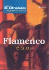 EL FLAMENCO, 2 ESO. CUADERNO DE TRABAJO