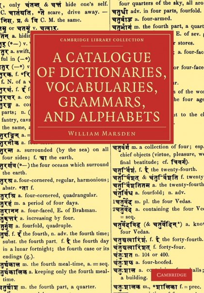A CATALOGUE OF DICTIONARIES, VOCABULARIES, GRAMMARS, AND ALPHABETS