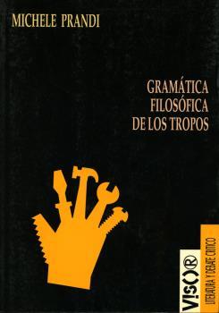 GRAMATICA FILOSOFICA DE LOS TROPOS
