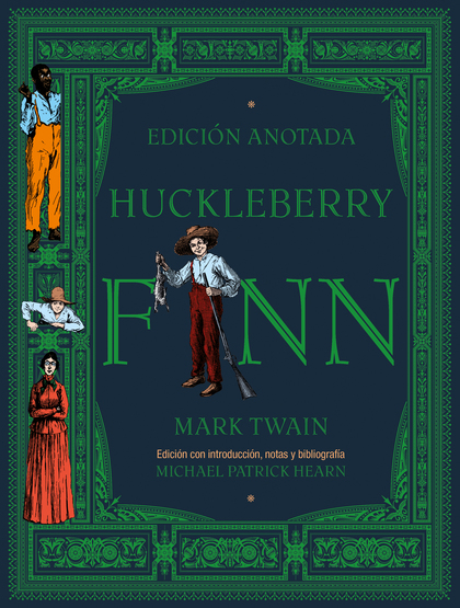 HUCKLEBERRY FINN. EDICIÓN ANOTADA
