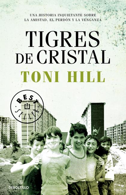 TIGRES DE CRISTAL