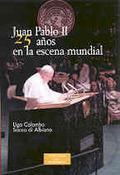 JUAN PABLO II, VEINTICINCO AÑOS EN LA ESCENA MUNDIAL: MAGISTERIO SOCIA