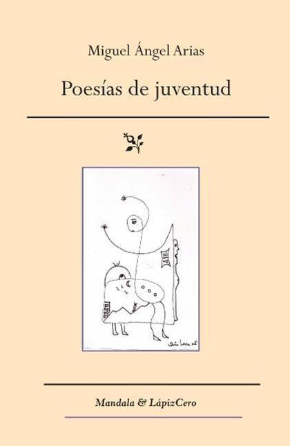 POESÍAS DE JUVENTUD : Y OTROS POEMAS
