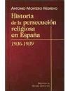 Hª DE LA PERSECUCION RELIGIOSA EN ESPAÑA. 1936-193