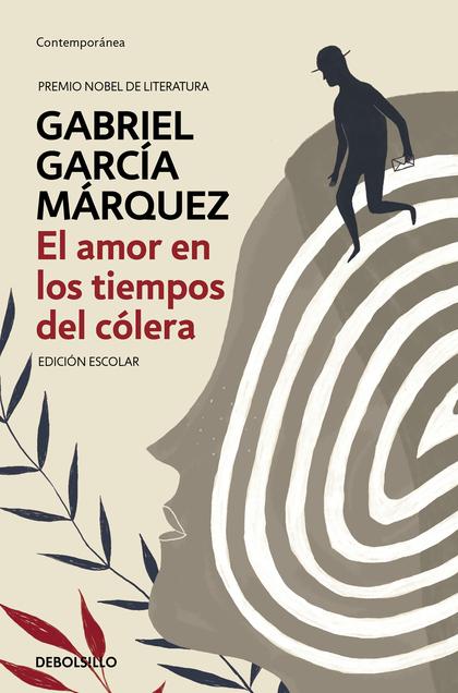 EL AMOR EN LOS TIEMPOS DEL COLERA (EDICION ESCOLAR)