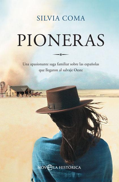 PIONERAS                                                                        UNA APASIONANTE