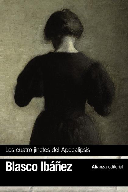 LOS CUATRO JINETES DEL APOCALIPSIS.