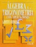 ALGEBRA TRIGONOMETRICA CON APLICACIONES.