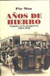 AÑOS DE HIERRO. ESPAÑA DE LA POSGUERRA, 1939-1945