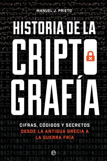 HISTORIA DE LA CRIPTOGRAFÍA                                                     CIFRAS, CÓDIGOS