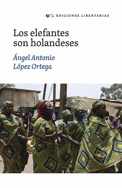 LOS ELEFANTES SON HOLANDESES