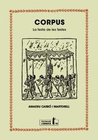 CORPUS. LA FESTA DE LES FESTES
