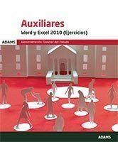 WORD Y EXCEL 2010 (EJERCICIOS) AUXILIARES DE LA ADMINISTRACIÓN GENERLA DEL ESTAD.