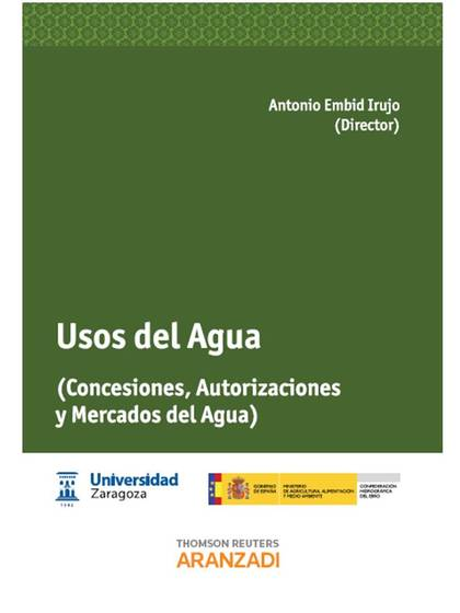 USOS DEL AGUA - (CONCESIONES, AUTORIZACIONES Y MERCADOS DEL AGUA).