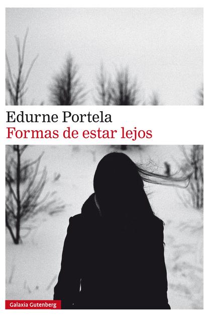 FORMAS DE ESTAR LEJOS- EBOOK.
