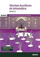 TEMARIO 1 TÉCNICOS AUXILIARES DE INFORMÁTICA DE LA ADMINISTRACIÓN GENERAL DEL ES.