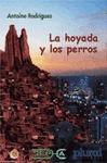 LA HOYADA Y LOS PERROS