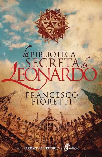 LA BIBLIOTECA SECRETA DE LEONARDO.
