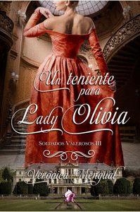 UN TENIENTE PARA LADY OLIVIA.