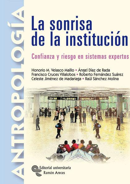 LA SONRISA DE LA INSTITUCIÓN: CONFIANZA Y RIESGO EN SISTEMAS EXPERTOS