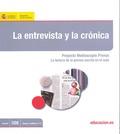LA ENTREVISTA Y LA CRÓNICA : PROYECTO MEDIASCOPIO PRENSA: LA LECUTRA DE LA PRENSA ESCRITA EN EL
