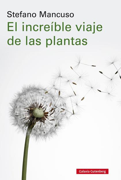 EL INCREÍBLE VIAJE DE LAS PLANTAS- EBOOK.