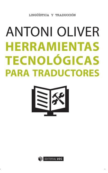 HERRAMIENTAS TECNOLOGICAS PARA TRADUCTORES.