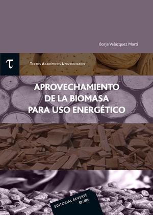 APROVECHAMIENTO  DE LA BIOMASA  PARA USO ENERGÉTICO.