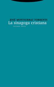 LA SINAGOGA CRISTIANA