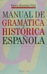 MANUAL GRAMATICA HISTORICA-ESPAÑOLA