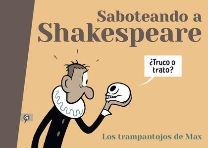 SABOTEANDO A SHAKESPEARE.