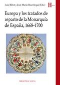 EUROPA Y LOS TRATADOS DE REPARTO DE LA MONARQUÍA DE ESPAÑA