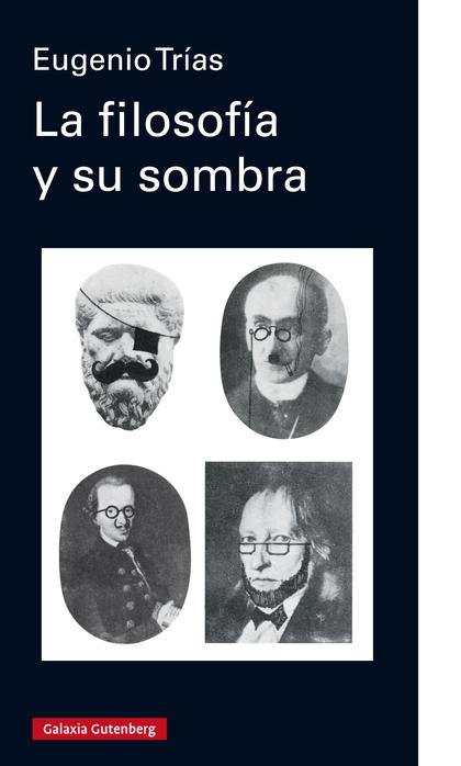 LA FILOSOFÍA Y SU SOMBRA- EBOOK.