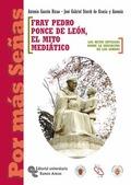 FRAY PEDRO PONCE DE LEÓN. EL MITO MEDIÁTICO: LOS MITOS ANTIGUOS SOBRE LA EDUCACIÓN DE LOS SORDO