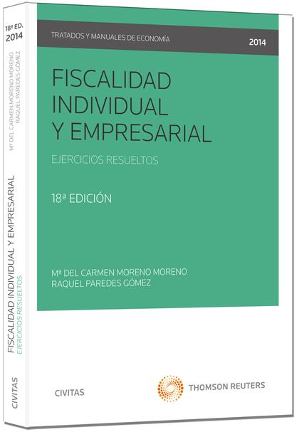 FISCALIDAD INDIVIDUAL Y EMPRESARIAL. EJERCICIOS RESUELTOS