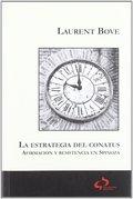 LA ESTRATEGIA DEL CONATUS. AFIRMACIÓN Y RESISTENCIA EN SPINOZA