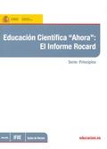EDUCACIÓN CIENTÍFICA AHORA : EL INFORME ROCARD