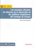 LAS ESCUELAS OFICIALES DE IDIOMAS EN EL DESARROLLO DE LAS POLÍTICAS LINGÜÍSTICAS DEL CONSEJO DE
