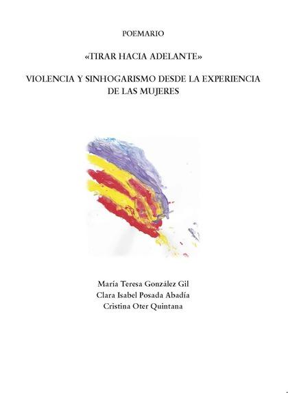 TIRAR HACIA ADELANTE                                                            VIOLENCIA Y SIN