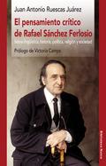 EL PENSAMIENTO CRÍTICO DE RAFAEL SÁNCHEZ FERLOSIO