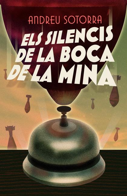 ELS SILENCIS DE LA BOCA DE LA MINA