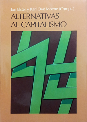 ALTERNATIVAS AL CAPITALISMO.