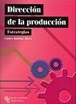 DIRECCIÓN DE LA PRODUCCIÓN: ESTRATEGIAS