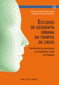 ESTUDIOS DE GEOGRAFÍA URBANA EN TIEMPOS DE CRISIS