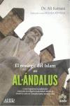 EL RESURGIR DEL ISLAM EN AL-ÁNDALUS : COMO LOGRARON LOS ANDALUSÍES CONSERVAR SU RELIGIÓN E IDEN